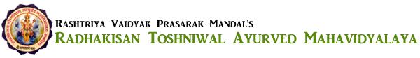 Radhakisan Toshniwal Ayurved Mahavidyalaya